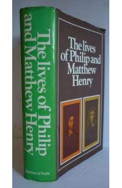 Lives of Philip and Matthew Henry