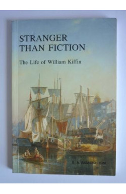 Stranger Than Fiction: Life of William Kiffin