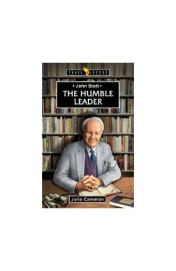 The Humble Leader - John Stott