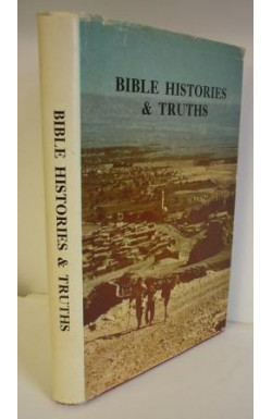 Bible Histories & Truths