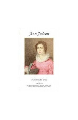 Ann Judson: Missionary Wife