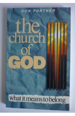 Church of God: What It Means to Belong