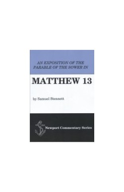 Exposition of the Parable of the Sower in Matthew 13