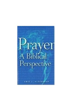Prayer - A Biblical Perspective