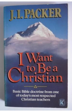 I Want to Be a Christian