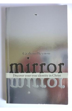 Mirror: Discover Your True Identity in Christ