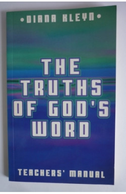 Truths of God's Word: Teachers' Manual