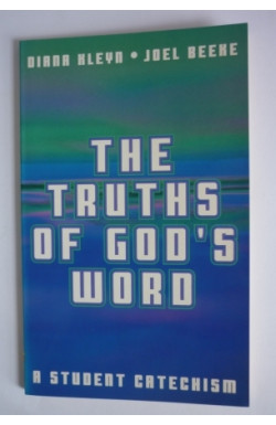 Truths of God's Word: Student Catechism