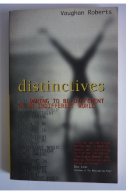 Distinctives: Daring to be Different in a Different World