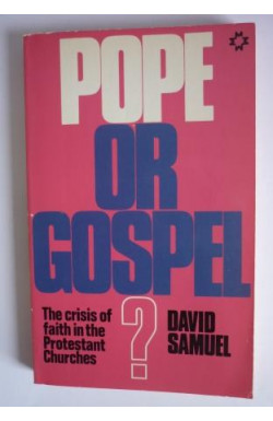 Pope or Gospel?