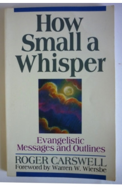 How Small a Whisper