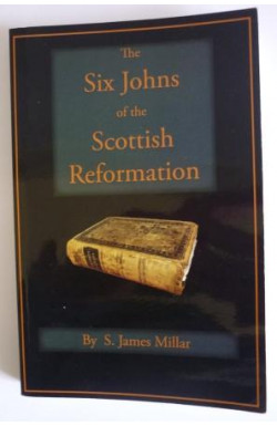 Six Johns of the Scottish Reformation