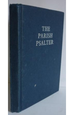 Parish Psalter: Psalms of David Pointed for Chanting