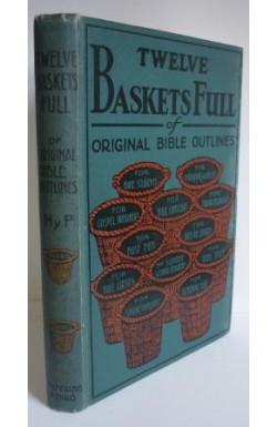 Twelve Baskets Full of Original Bible Outlines