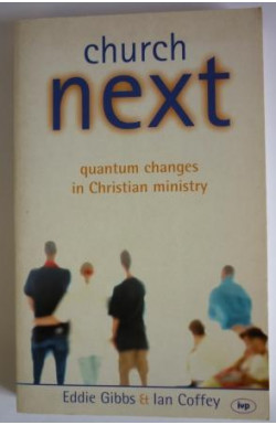 Church Next: Quantum Changes in Christian Ministry