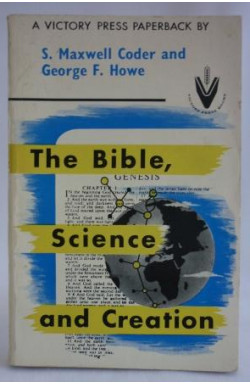 Bible, Science and Creation