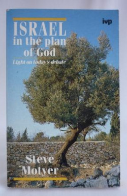 Israel in the Plan of God: Light on Today's Debate