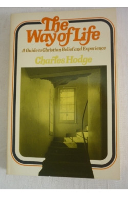 Way of Life: Guide to Christian Belief and Experience