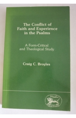 Conflict of Faith and Experience in the Psalms