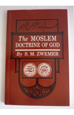 Moslem Doctrine of God