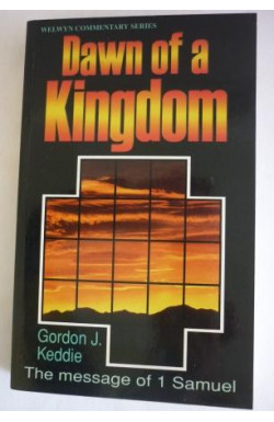 Dawn of a Kingdom: 1 Samuel
