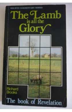 Lamb is all the Glory: Revelation
