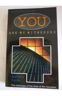 You Are My Witnesses: Acts of the Apostles