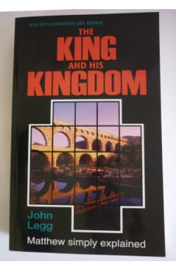 King and His Kingdom: Matthew Simply Explained