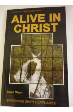 Alive in Christ: Ephesians Simply Explained