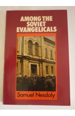 Among the Soviet Evangelicals: A Goodly Heritage