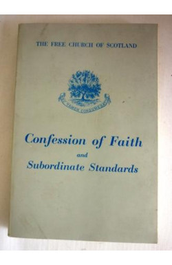 Confession of Faith and Subordinate Standards
