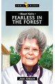 Fearless in the Forest - Maud Kells