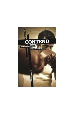 Contend - Defending the Faith in a Fallen World