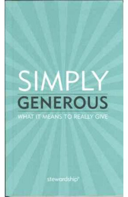 Simply Generous: What it Means to Really Give