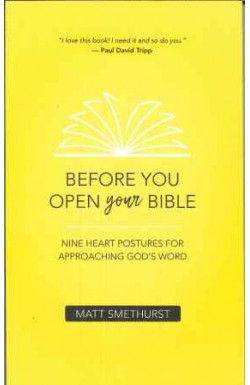 Before You Open Your Bible