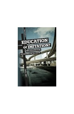 Education or Imitation? - Bible Interpretation for Dummies like You and Me