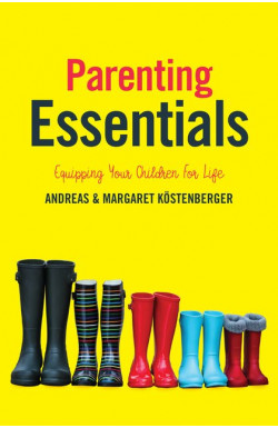 Parenting Essentials - Equipping your Children for Life