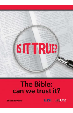 Is it True? The Bible: Can We Trust It?