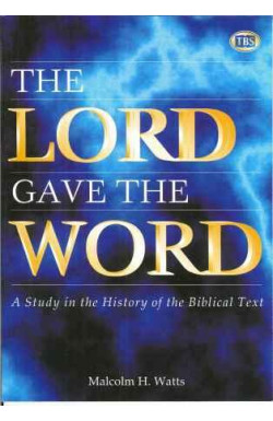 Lord Gave the Word: Study in the History of the Biblical Text