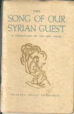 Song of Our Syrian Guest: Commentary on the 23rd Psalm