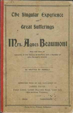 Singular Experience and Great Sufferings of Mrs Agnes Beaumont