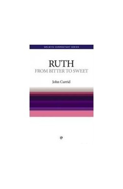 From Bitter to Sweet - Ruth