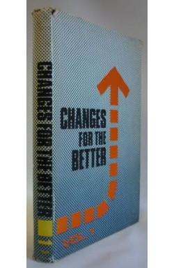 Changes for the Better Vol. 1