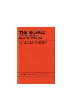 The Gospel - The Believer's Rule of Conduct