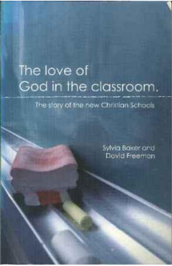 Love of God in the Classroom: New Christian Schools
