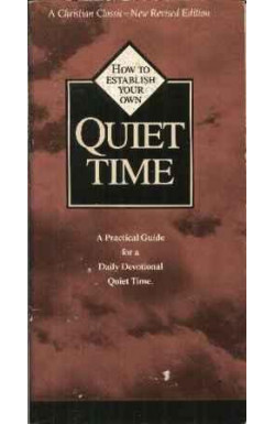 How to Establish Your Own Quiet Time