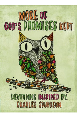 More of God's Promises Kept - Devotions Inspired by Charles Spurgeon
