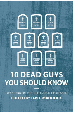 10 Dead Guys You Should Know - Standing on the Shoulders of Giants