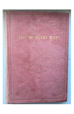 Brief Sketch of the Life of Henry Miles