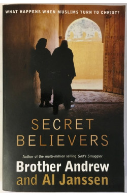Secret Believers: Muslims Turn to Christ